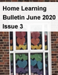 Home Learning Bulletin June 2020 – Issue 3