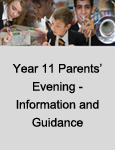 Year 11 Parents' Evening – Information and Guidance