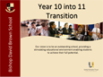 Year 10 into 11 Transition Presentation